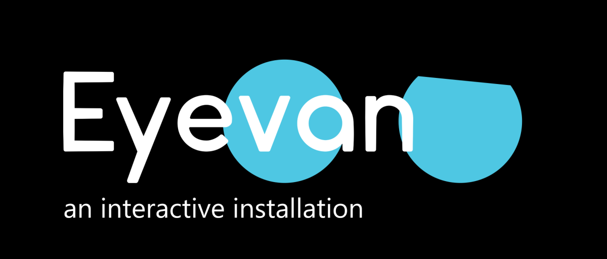 Eyevan – an interactive installation